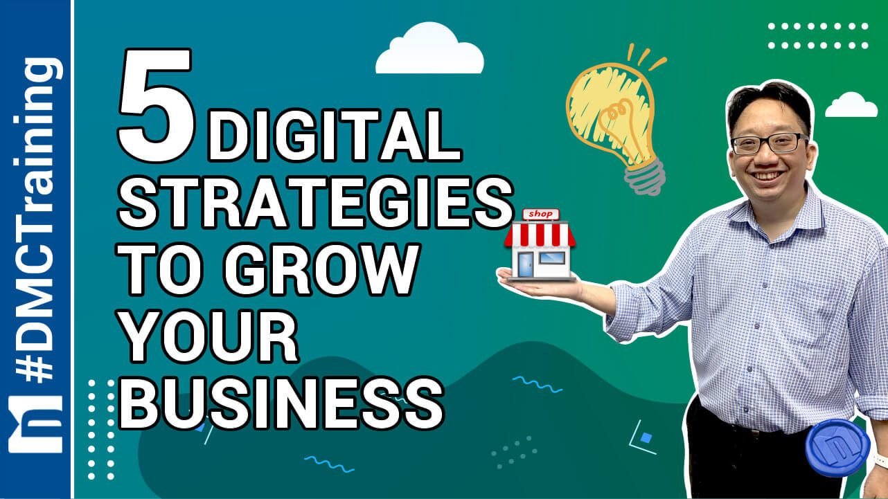 5 Digital Strategies to Grow Your Business
