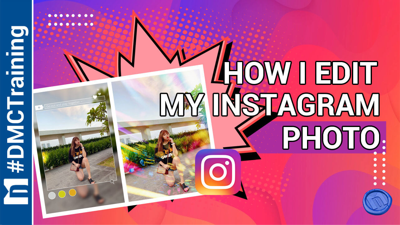How I Edit My Instagram Photo