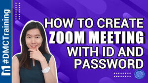 How To Create Zoom Meeting With ID And Password