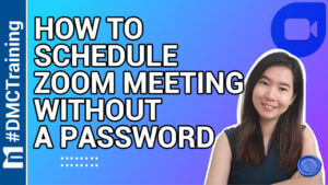 How To Schedule A Zoom Meeting Without A Password
